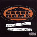 GROUP HOME Make It In Life & Stupid Muthaf-ckas (1999) (REPLAY RECORDS) (6 TRACKS) 320 Kbps MP3 SINGLE | Music | Rap and Hip-Hop