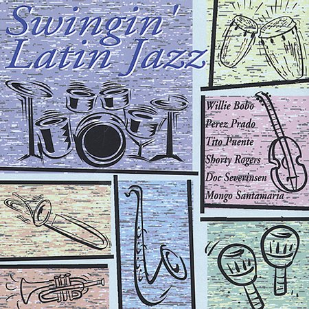 First Additional product image for - SWINGIN' LATIN JAZZ Various Artists (2002) (RMST) (RCA RECORDS) (12 TRACKS) 320 Kbps MP3 ALBUM