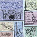 SWINGIN' LATIN JAZZ Various Artists (2002) (RMST) (RCA RECORDS) (12 TRACKS) 320 Kbps MP3 ALBUM | Music | Jazz