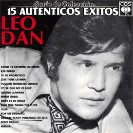 leo dan 15 autenticos exitos (1987) (sony u.s. latin) (15 tracks) 320 kbps mp3 album