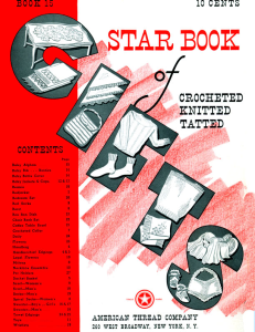 star book of crocheted, knitted, tatted | star book 15 | american thread company digitally restored pdf