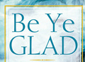 be ye glad - glad ttbb with piano