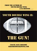 Youth Double Wing II: The Gun | eBooks | Sports