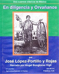 listen and learn spanish e-book series: en diligencia y orvanonos