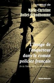 Limage de lenquteur dans le roman policier francais - par Marie-Christine Rollet-Grandhomme | eBooks | Non-Fiction