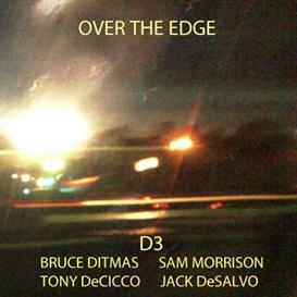 over the edge - bruce ditmas, sam morrison, jack desalvo, tony decicco [cd quality flac]