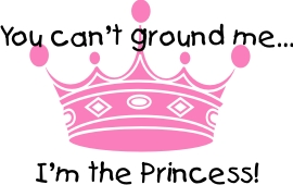 you can't ground me... i'm the princess machine cutting and embroidery files