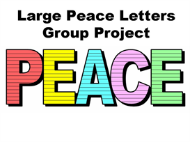 large peace letters group project