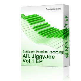 all. jiggyjoe vol 1 ep