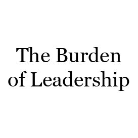 The Burden of Leadership | Audio Books | Religion and Spirituality