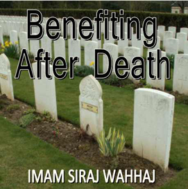 Benefiting After Death   Audio Books   Religion and Spirituality