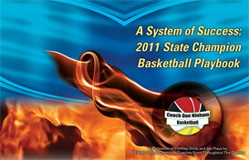 a system of success: 2011 state champion basketball playbook
