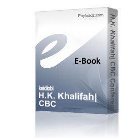 h.k. khalifah: cbc conference report