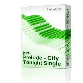 prelude - city tonight single