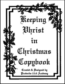 Keeping Christ in Christmas Copybook | eBooks | Education