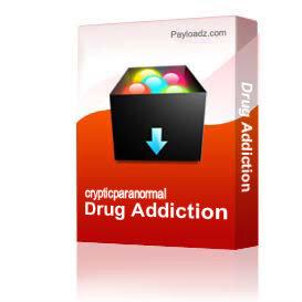 Drug Addiction | Other Files | Everything Else