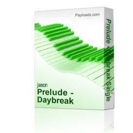 Prelude - Daybreak Single | Music | Folk