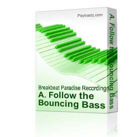 a. follow the bouncing bass (original mix)