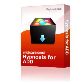 Hypnosis for ADD | Other Files | Documents and Forms