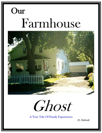 our farm house ghost