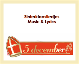 dutch saint nicholas songs + lyrics nederlandse sinterklaasliedjes)