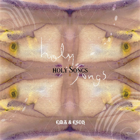 ema & esoh holy songs 320kbps mp3 album