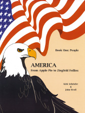 america from apple pie to ziegfeld follies: book 1 people