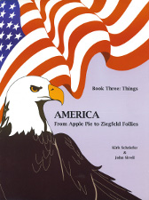america from apple pie to ziegfeld follies: book 3 things