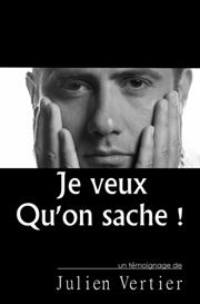 Je veux quon sache ! - par Julien Vertier | eBooks | Non-Fiction