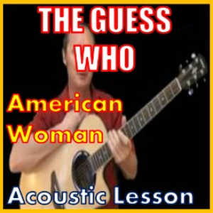 learn to play american woman by the guess who