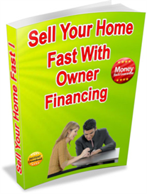 how to sell your home fast with owner financing!