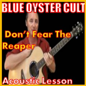 learn to play dont fear the reaper by blue oyster cult