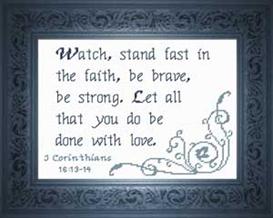 stand fast - i corinthians 16:13-14