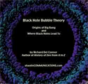 Connor Black Hole Bubble Theory | eBooks | Science