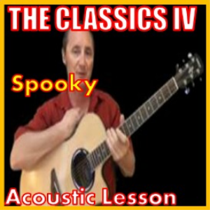 learn to play spooky by the classics iv