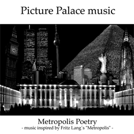 picture palace music - metropolis poetry - outtakes