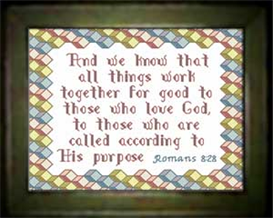 and we know - romans 8:28
