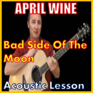 learn to play bad side of the moon by april wine