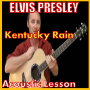 learn to play kentucky rain by elvis presley
