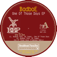a. badboe feat. mc coppa - one of those days (original mix)