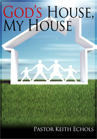 god's house, my house