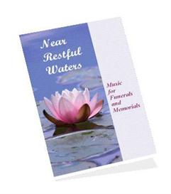 Near Restful Waters - Funeral Sheet Music Collection | eBooks | Sheet Music