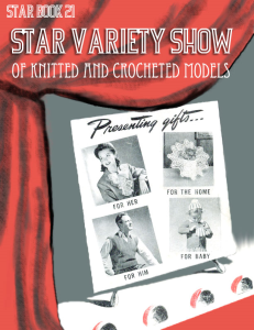 star variety show of knitted and crocheted models | star book 21 | american thread company digitally restored pdf