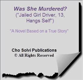 Was She Murdered? (Jailed Girl Driver, 13, Hangs Self) | eBooks | Mystery and Suspense