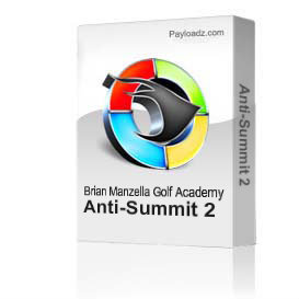 Anti-Summit 2 | Movies and Videos | Educational