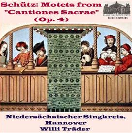 schutz: motets from cantiones sacrae - niedersachsischer singkreis/willi trader