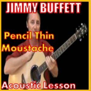 Learn how to play Pencil Thin Mustache by Jimmy Buffett | Movies and Videos | Educational