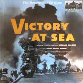 Rodgers: Victory At Sea - Symphonic Suite - First Recording (1954) | Music | Classical