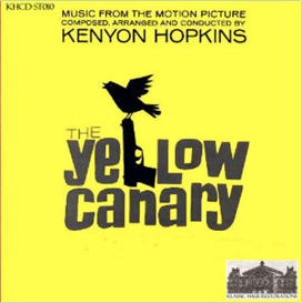 the yellow canary - music from the soundtrack of the 1963 20th century fox movie production