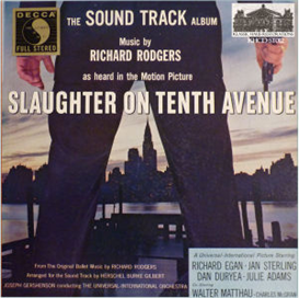 slaughter on tenth avenue - soundtrack to the 1957 universal-international motion picture